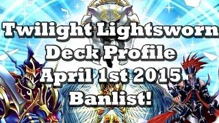 *YUGIOH* BEST! Twilight Lightsworn Deck Profile! April 1st 2015 Banlist