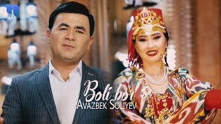 Avazbek Soliyev - Boli bor | Авазбек Солиев - Боли бор
