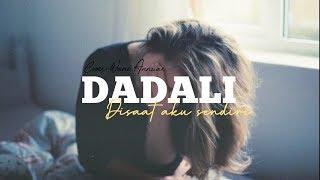 Download Mp3 Dadali - Disaat Aku Sendiri Lirik Cover Wani Annuar