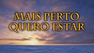427 MAIS PERTO QUERO ESTAR - HINÁRIO ADVENTISTA thumbnail