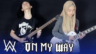 On My Way - Alan Walker - Rock Metal Cover by G&M