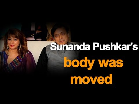 Sunanda Pushkar's body was moved, death scene 'tampered': report