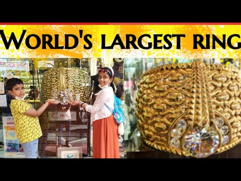 World's largest Gold ring 💍/visit to Dubai gold souq /world biggest gold market /Dubai gold market