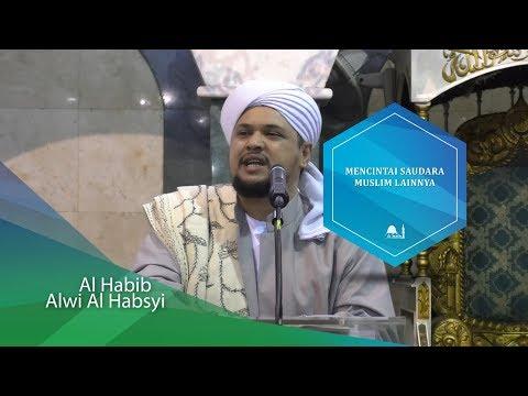 Majelis Rasulullah SAW - Al Habib Alwi bin Abdurrahman Al Habsyi - Senin, 28 Agustus 2017