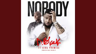 Nobody (feat. King Promise)