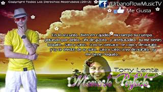 Tony Lenta - Momento Perfecto (Con Letra) ★REGGAETON ROMANTICO★ 2012 // DALE LIKE