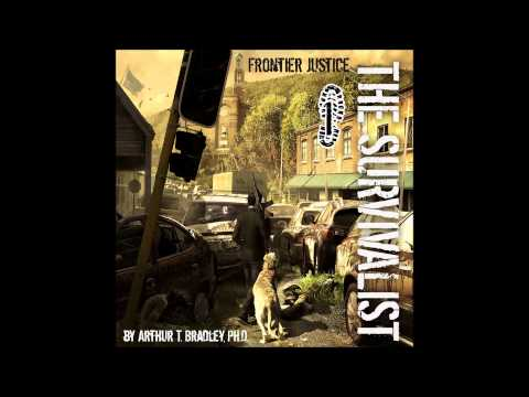Audiobook, Frontier Justice, Chapter 1, The Survivalist Series Book 1