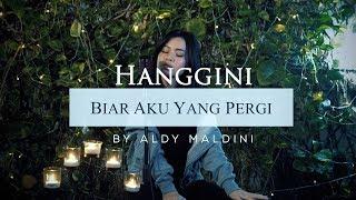 BIAR AKU YANG PERGI - ALDY MALDINI | Covernya Jeha MP3