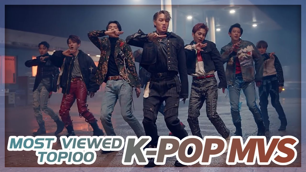 [TOP 100] MOST VIEWED K-POP MUSIC VIDEOS OF ALL TIME  • April 2019