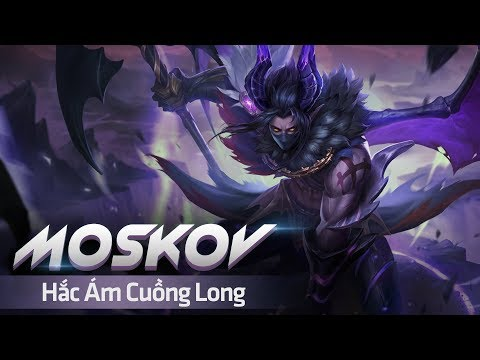 MOSKOV HẮC ÁM CUỒNG LONG | MOBILE LEGENDS BANG BANG VIỆT NAM thumbnail