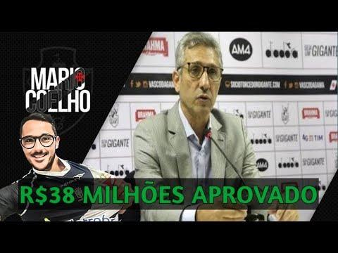 R$38  MILHÕES APROVADO NO CONSELHO | Notícias do Vasco Da Gama