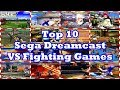 Top 10 Sega Dreamcast Fighting Games