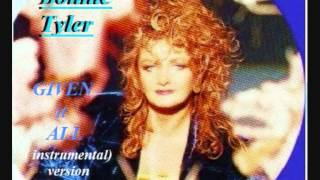 Watch Bonnie Tyler Given It All video