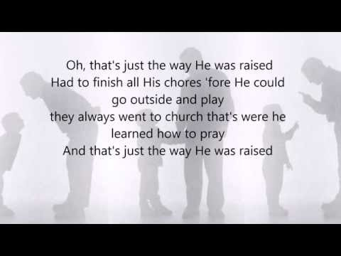 How He Was Raised by Josh Turner w/lyrics
