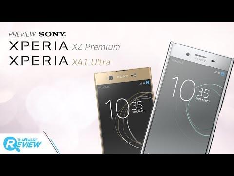 พรีวิว Sony Xperia XZ Premium สมาร์ทโฟนรุ่นแรกของโลก ที่มาพร้อมหน้าจอ 4K HDR