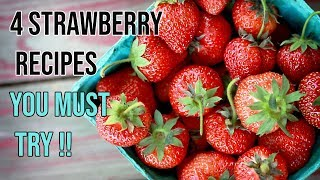 4 Strawberry Recipes You Must Try At Home !!!!!