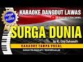 SURGA DUNIA - Elvy Sukaesih Suara Jernih dan Gler Karaoke Dangdut