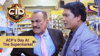 Your Favorite Character | ACP Pradyuman's Day At The Supermarket | CID