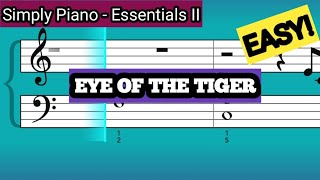Simply Piano| Eye of the Tiger |Essentials II |Piano Tutorial