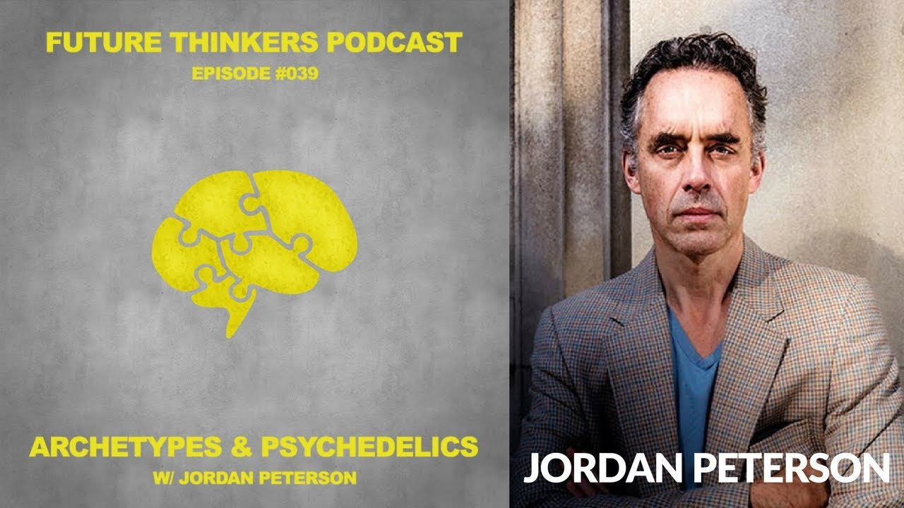 2aa364b0b4d 39: Dr. Jordan Peterson - Archetypes, Psychedelics & Enlightenment ...