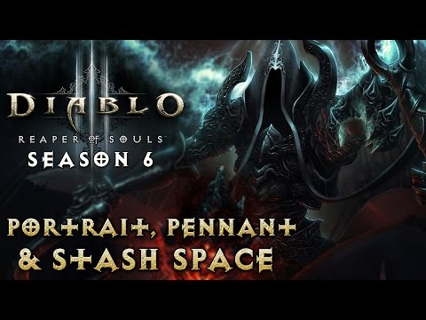 Diablo 3 - Season 6 Guide - Portrait, Pennant, & Extra Stash Tab