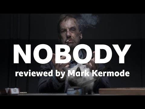Download Nobody reviewed by Mark Kermode