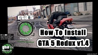How To Install Redux 1.4 - With Reshade ScriptHook And OpenIV (GTA 5 Mods Pc)