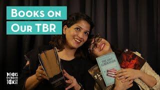 Books on Our TBR with Anuya & Sharin