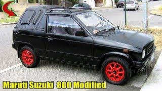 Maruti Suzuki  800 Modified || Superb Modified Maruti Suzuki 800 || CAR CARE TIPS ||