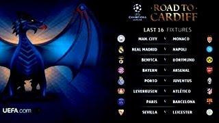 Sorteio dos confrontos de oitavas-de-final da UEFA Champions League 2016/2017