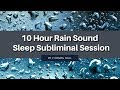 Amazing Dreams You Can Remember - (10 Hour) Rain Sound - Sleep Subliminal - By Thomas Hall