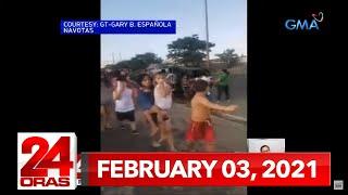 24 Oras Express: February 3, 2021 [HD]