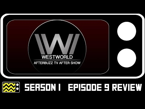 Westworld Season 1 Episode 9 Review & After Show   AfterBuzz TV