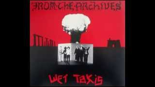 Wet Taxis -  Rich With Nothing