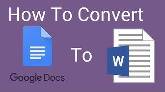 How To Convert A Google Doc to Word Docx