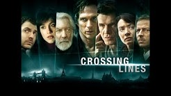 CROSSING LINES SEASON ONE - OFFICIAL TRAILER