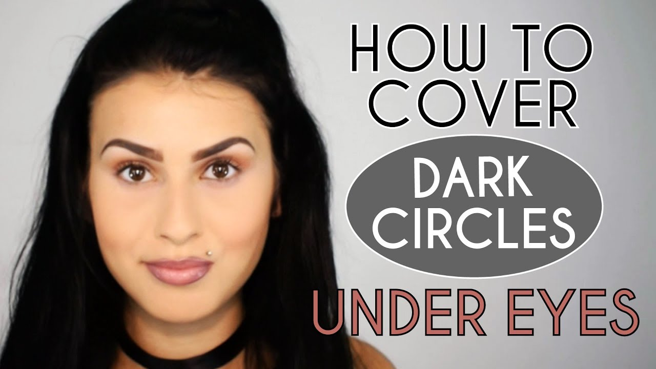 How to Cover Dark Circles Under Eyes - YouTube