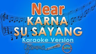 Download lagu Near - Karna Su Sayang ft Dian Sorowea (Karaoke) | GMusic