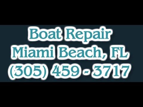 Boat Repair Miami Beach FL | Best Marine Motor Repair In Florida