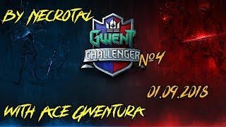 GWENT Challenger #4 и Ваши любимые комментаторы от народа. Necrotal и Ace Gwentura.
