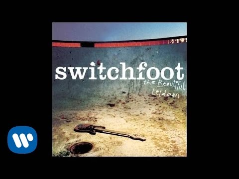 Switchfoot  Meant To   Audio