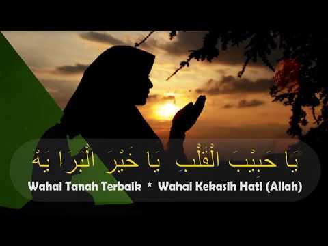 [Lirik & Terjemah] Yaa Habibal Qolbi - Sholawat Merdu Menyentuh Hati