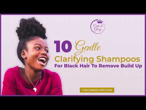 🔴 10 Best Clarifying Shampoos For Removing BuildUp In 4c Natural Hair 💜