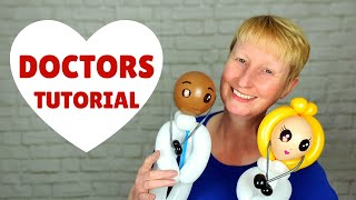 Doctor balloon tutorial - how to make a balloon doctor