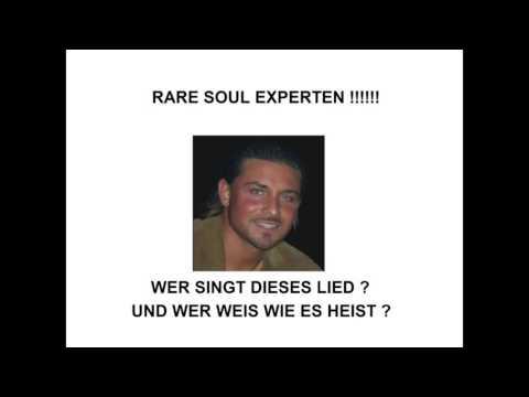 wer kennt das lied rare soul Peter lancaster schnablo darius merstein ? Mirco Aus Essen