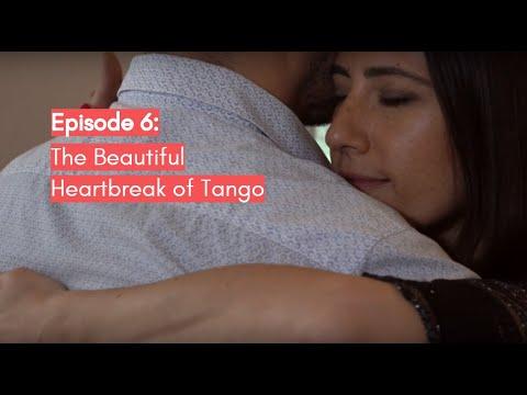 Episode 6: The Beautiful Heartbreak of Tango