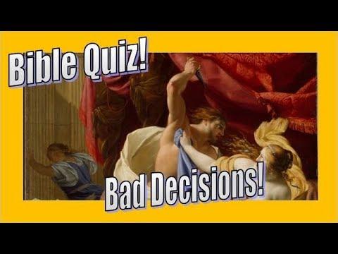 Bible Quiz - Bad Decisions!