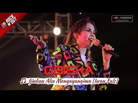 [NEW Video] GEISHA - Ijinkan Aku Menyayangimu [Iwan Fals] Konser Apache ROCK N DUT | MATARAM 2017