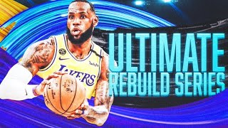 THE ULTIMATE REBUILDING SERIES IS BACK!