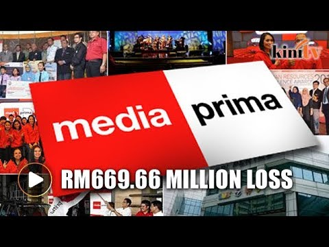 Media Prima's 2017 losses reach RM669m
